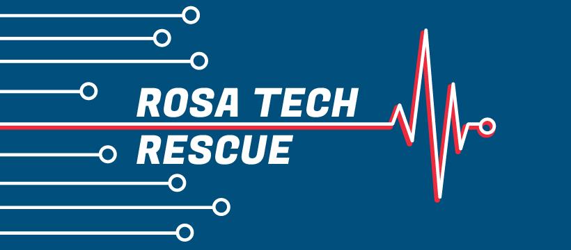 Rosa Tech Rescue